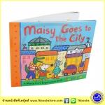 Maisy Goes To The City : A First Experiences Book by Lucy Cousins นิทานภาพของลูซี่ เมซี่เข้าเมือง