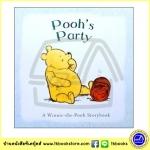Winnie the Pooh Story Book : Pooh's Party บอร์ดบุ๊คส์หมีพูห์ ปาร์ตี้ของหมีพูห์