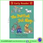 Orion Early Reader : The Perfect Pet Shop หนังสือเรื่องสั้นฝึกทักษะการอ่านขั้นต้น : ร้านสัตว์เลี้ยงสมบูรณ์แบบ
