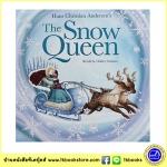Hans Christian Anderson : The Snow Queen นิทานคลาสสิก ราชินีหิมะ โครงเรื่อง Frozen