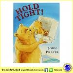๋John Prater : Hold Tight นิทานภาพ อบอุ่น กอดแน่นๆนะ