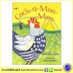 Alison Bartlett & Juliet Dallas Conte : Cock A Moo Moo นิทานภาพ ไก่ขัน