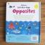หนังสือกระดาษแข็งเปิดสนุก Lift-the-flap Opposites by Usborne เรียนรู้คำตรงข้ามภาษาอังกฤษ thumbnail 7