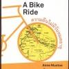 A Bike Ride ความฝันไม่มีวันหมดอายุ