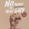 พอกันที !! ผู้ชายแสนดี (No More Mr. Nice Guy) [mr08]