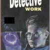 Detective Work By John Escott (Penguin Readers Level 4)