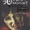 30 วันสยองขวัญ: แสงสว่างกลางวัน (30 Days of Night: Light of Day) [mr04]
