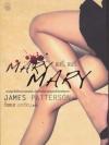 แมรี่, แมรี่ (Mary Mary) (Alex Cross #11)
