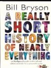 ประวัติย่อที่สุดของเกือบทุกสิ่ง จากจักรวาลถึงเซลล์ (A Really Short History of Nearly Everything)