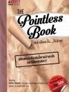 The Pointless Book หนังสืออะไร...ไร้สาระ