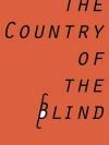 ดินแดนคนตาบอด (The Country of the Blind) (ของ เอช.จี. เวลส์)
