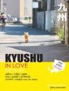 KYUSHU IN LOVE (คิวชู อิน เลิฟ) [mr09]