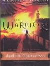 ปลุกตำนาน นักรบจากสวรรค์ (The Warriors)
