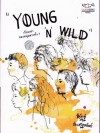 YOUNG & WILD [mr07]