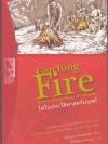 ไฟในประวัติศาสตร์มนุษย์ (Catching Fire: How Cooking Made Us Human)