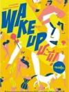 Wake Up ชะนี [mr01]