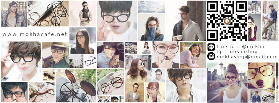 MOKHA eyewear แว่นตา แว่นกันแดด