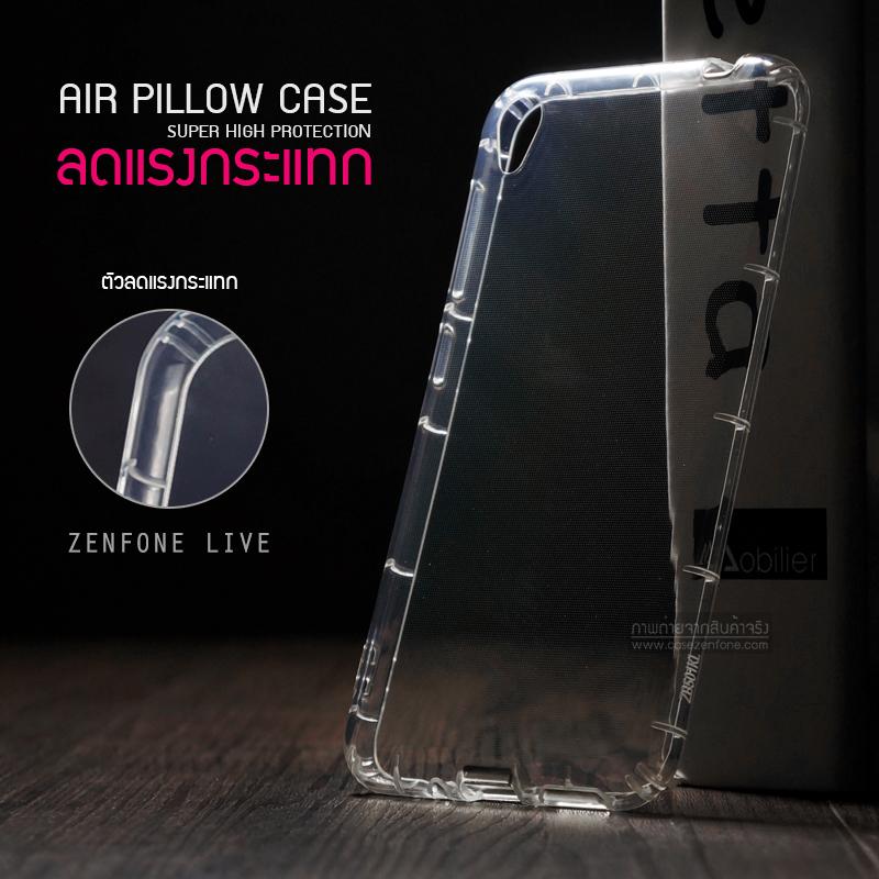 เคส Zenfone Live (ZB501KL) เคสนิ่ม Slim TPU (Airpillow Case) เกรดพรีเมี่ยม เสริมขอบกันกระแทกรอบเคส ใส