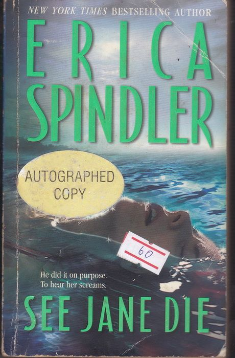 See Jane Die (Stacy Killian #1) (by Erica Spindler)