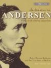 เบื้องลึกเทพนิยายโลก ชีวิตจริง ฮันส์ คริสเตียน แอนเดอร์เสน (Hans Christian Andersen and the True Story of My Life)