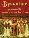 Byzantine รุ่งอรุณใหม่แห่งโรมัน