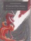 ความรักและปีศาจตัวอื่นๆ (Of Love and Other Demons)