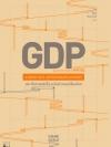 ประวัติศาสตร์เบื้องหลังตัวเลขเปลี่ยนโลก (GDP A Brief but Affectionate History) (Pre-Order)