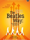 The Beatles Way ชีวิตไม่ได้มีไว้เดินตามใคร
