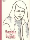 SOPHIE SCHOLL กุหลาบขาว กับ นาซี