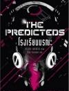 โรงเรียนมรณะ (The Predicteds) [mr01]