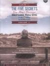 ความลับ 5 ข้อที่คุณต้องค้นให้พบก่อนตาย (The Five Secrets You Must Discover Before You Die)