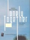 เหมือนว่าเรา เคยเหงาร่วมกันอีกครั้ง Lonely Together