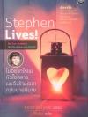 Stephen Lives! ไม่อยากให้แม่หัวใจสลาย ผมจึงข้ามเวลากลับมาอธิบาย