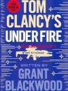 หักเหลี่ยมรัฐประหาร (Under Fire) (Jack Ryan Universe #19)