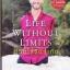 ชีวิตไร้ขีดจำกัด (Life Without Limits) ของ นิก วูยิชิช (Nick Vujicic) thumbnail 1