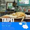 TAIPEI IN LOVE (ไทเป อิน เลิฟ) [mr09]