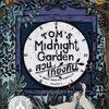 สวนเที่ยงคืน (Tom's Midnight Garden)