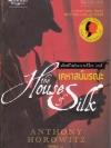 เคหาสน์มรณะ (ชุด แฟ้มคดีใหม่ของเชอร์ล็อก โฮมส์) (The House of Silk)