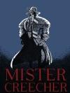 มิสเตอร์ครีเชอร์ (Mister Creecher)