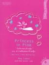 บันทึกของเจ้าหญิง ตอน ความฝันของเจ้าหญิง (Princess in Pink) (The Princess Diaries Series #5)