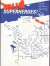 MUD Superheroes!