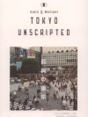 TOKYO UNSCRIPTED