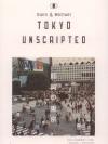 TOKYO UNSCRIPTED [mr04]