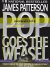 ถลกหนังไอ้วีเซิล (Pop Goes the Weasel) (Alex Cross Series #5)