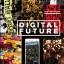 Digital Future: อนาคตเศรษฐกิจ การเมือง วัฒนธรรมใหม่ในยุคดิจิทัล thumbnail 1